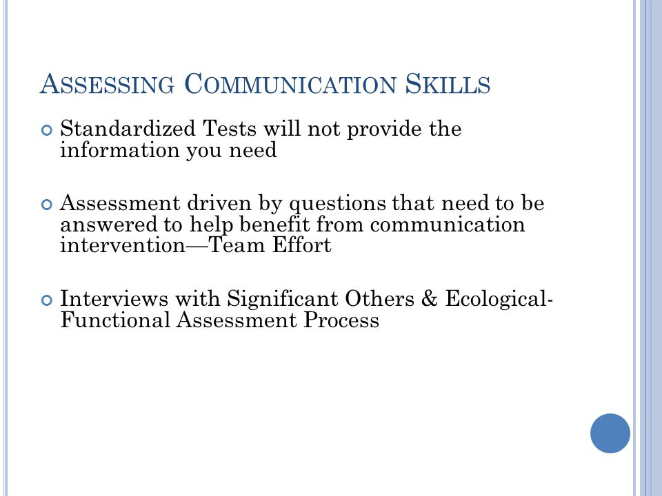 Assessing Communication Skills