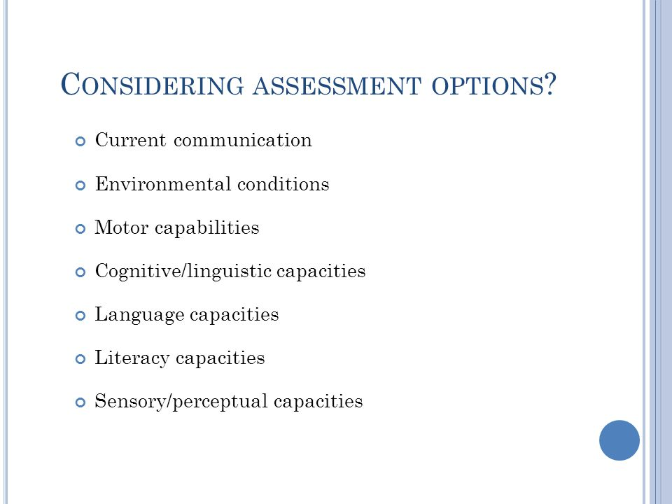 Considering assessment options