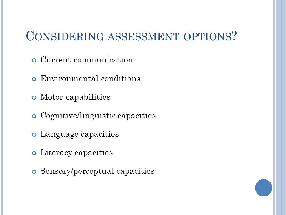Considering assessment options