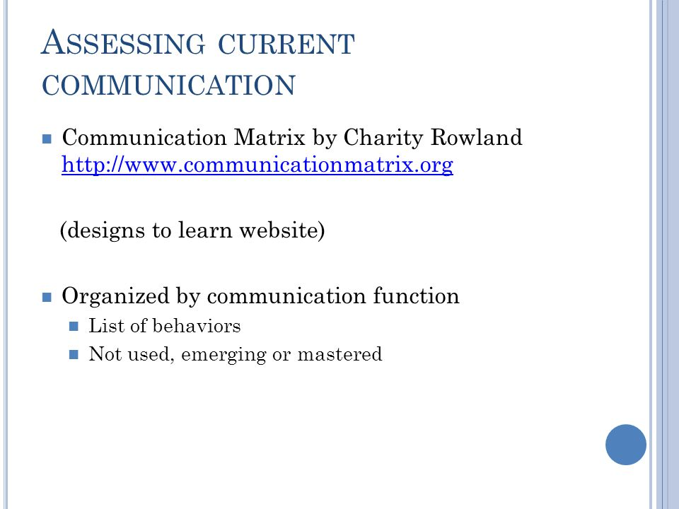 Assessing current communication
