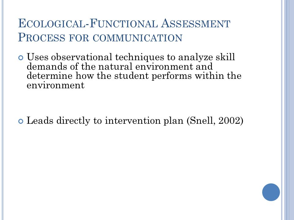 Ecological-Functional Assessment Process for communication
