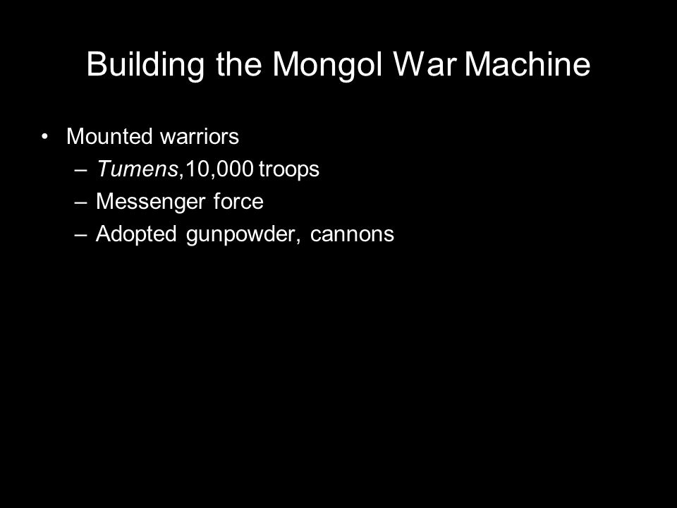 Building the Mongol War Machine