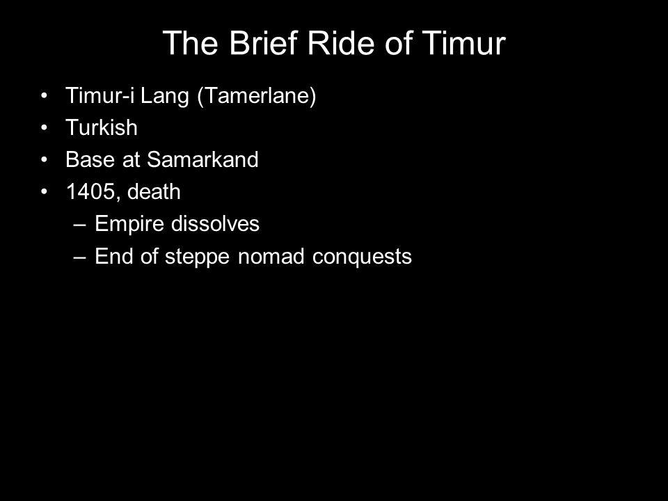 The Brief Ride of Timur Timur-i Lang (Tamerlane) Turkish