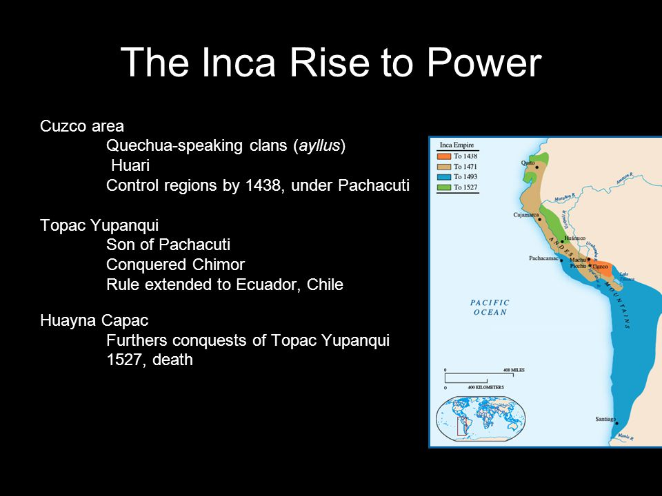 The Inca Rise to Power Cuzco area Quechua-speaking clans (ayllus)