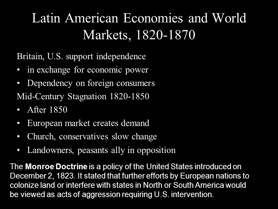 Latin American Economies and World Markets, 1820-1870