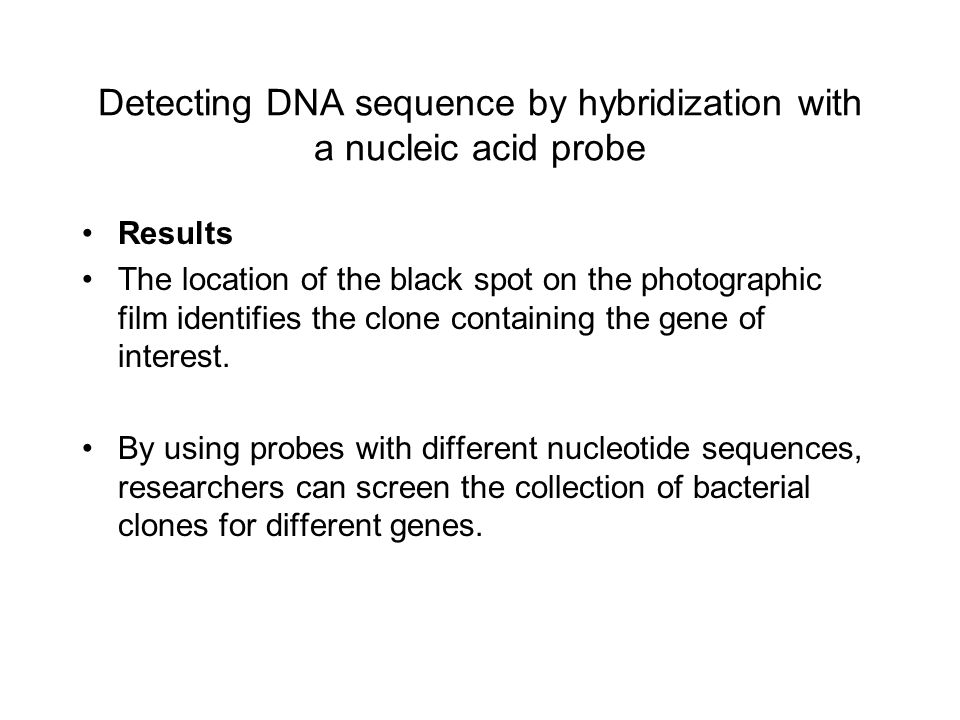Detecting DNA sequence by hybridization with a nucleic acid probe