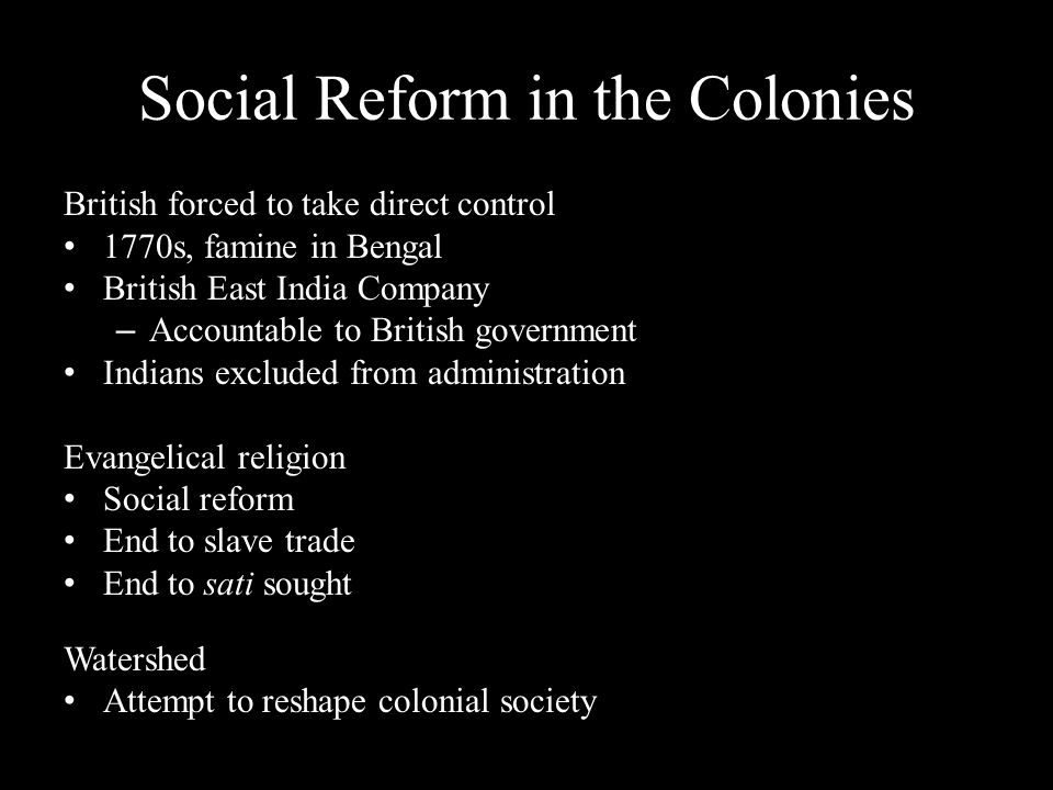 Social Reform in the Colonies