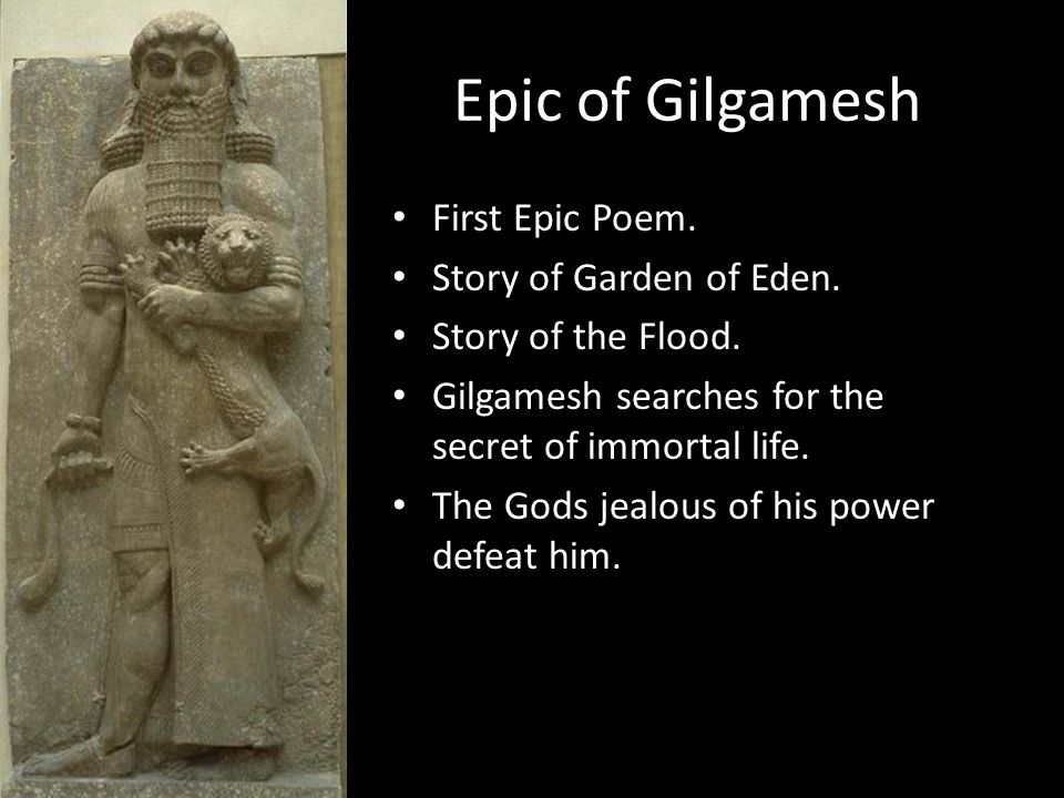 Epic of Gilgamesh First Epic Poem. Story of Garden of Eden.
