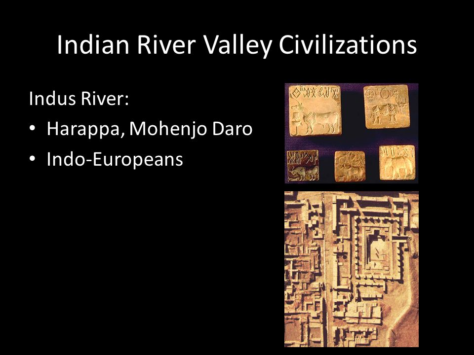 Indian River Valley Civilizations