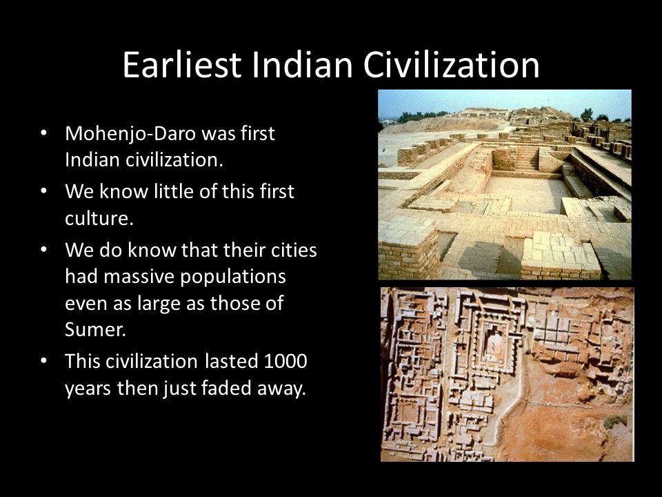 Earliest Indian Civilization