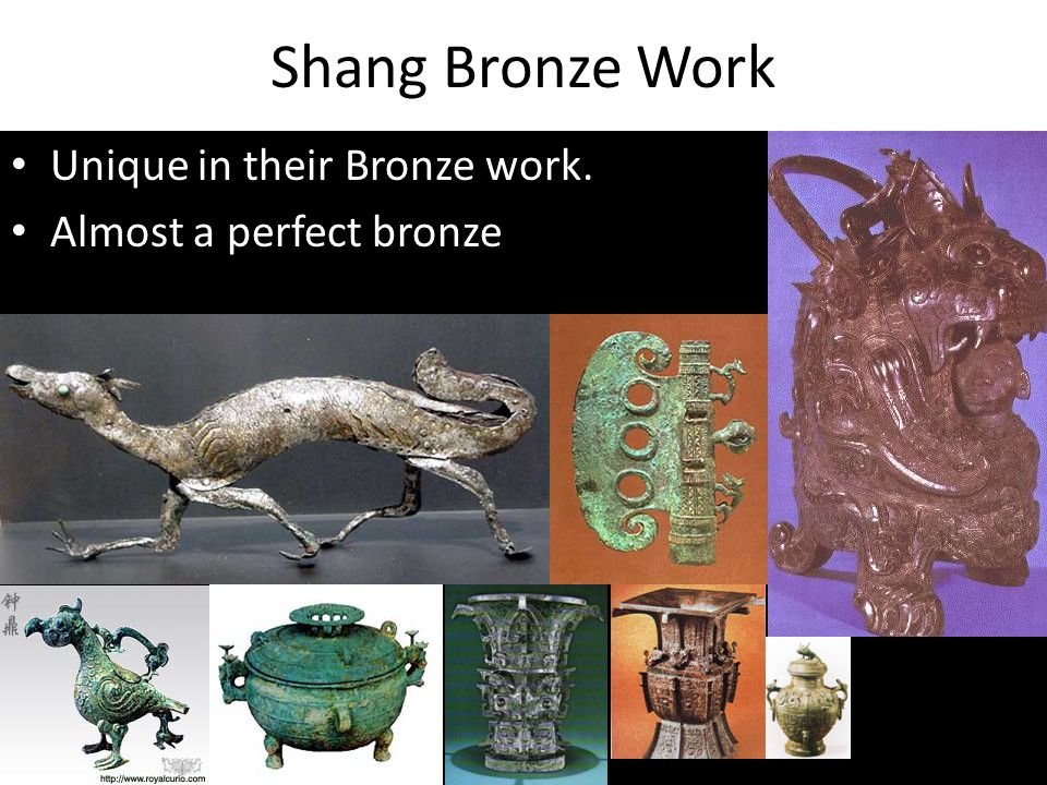 Shang Bronze Work Unique in their Bronze work. Almost a perfect bronze