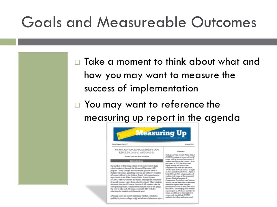 Goals and Measureable Outcomes