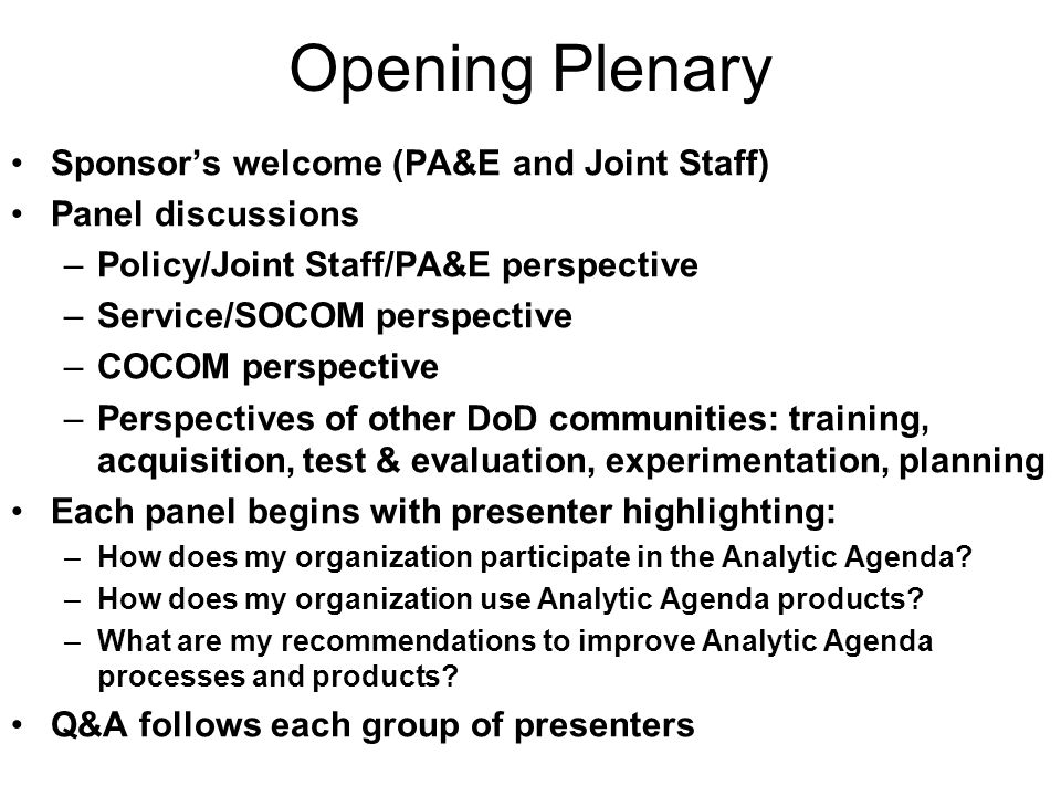 Opening Plenary Sponsor's welcome (PA&E and Joint Staff)