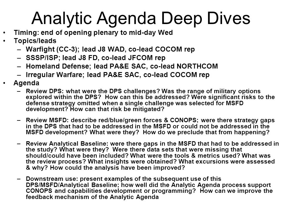 Analytic Agenda Deep Dives
