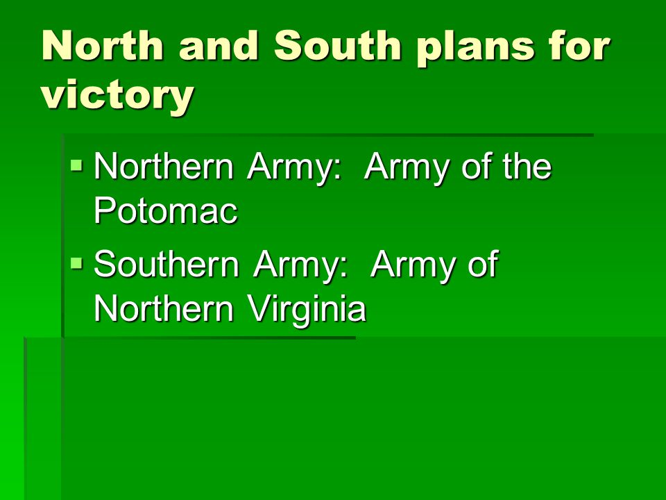 North and South plans for victory