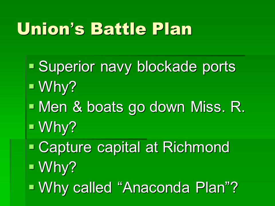Union's Battle Plan Superior navy blockade ports Why