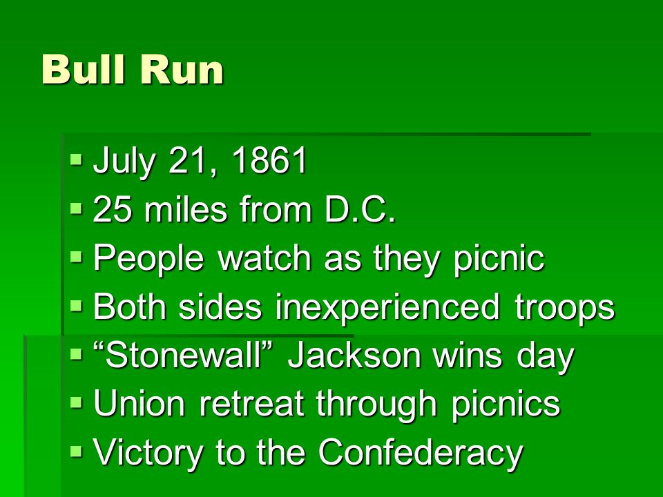 Bull Run July 21, 1861 25 miles from D.C. People watch as they picnic