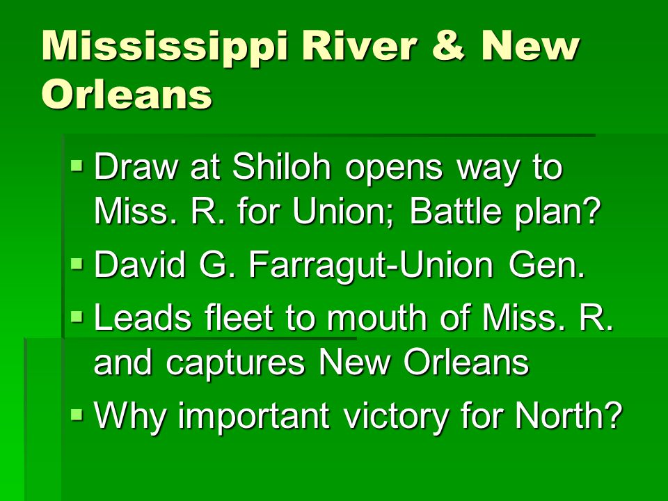 Mississippi River & New Orleans