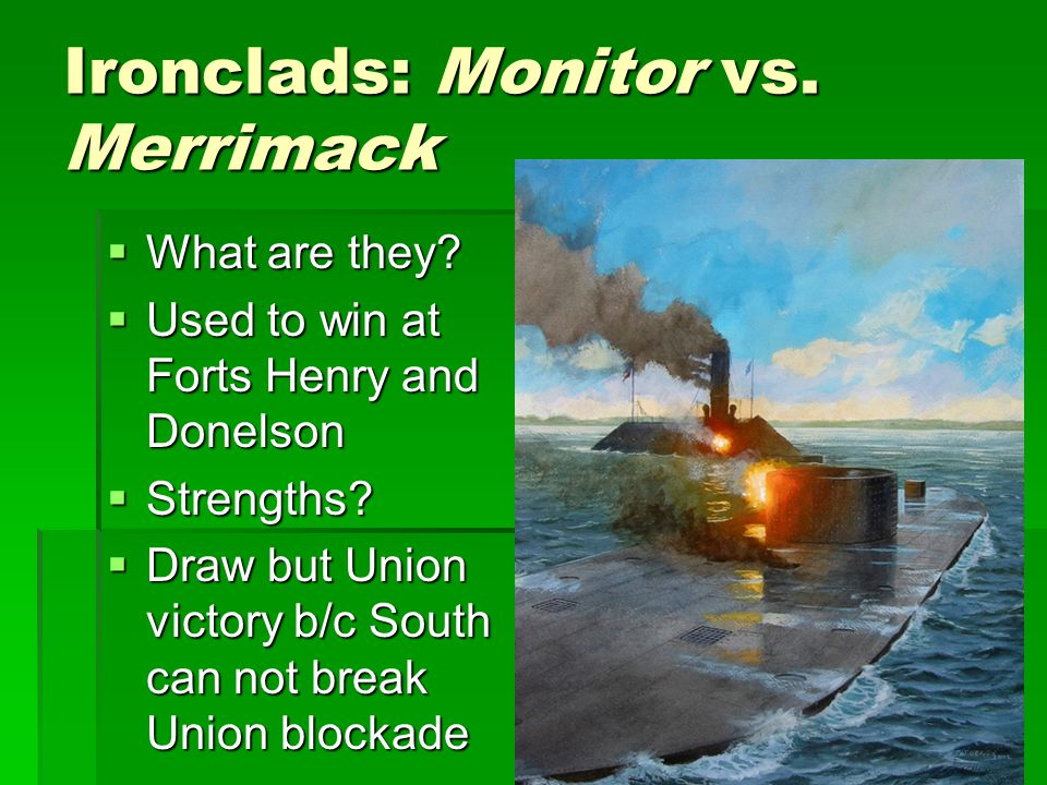 Ironclads: Monitor vs. Merrimack
