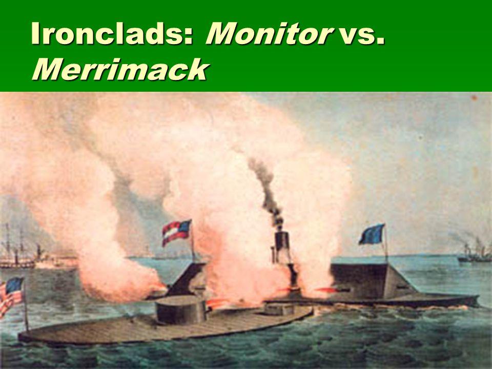 Ironclads: Monitor vs. Merrimack
