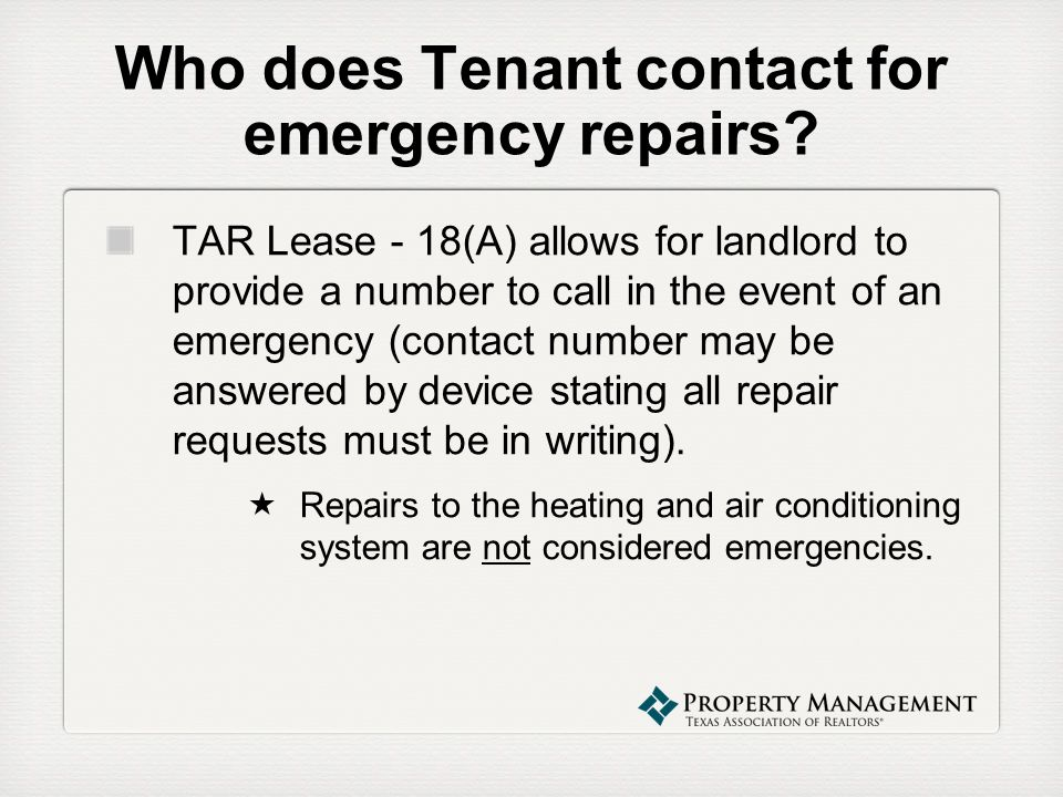 Who does Tenant contact for emergency repairs