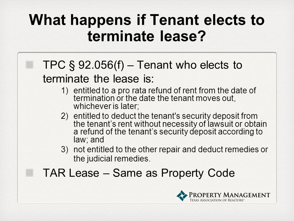 What happens if Tenant elects to terminate lease