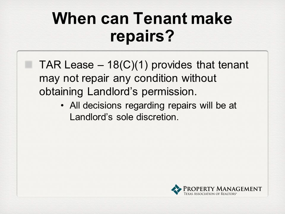 When can Tenant make repairs