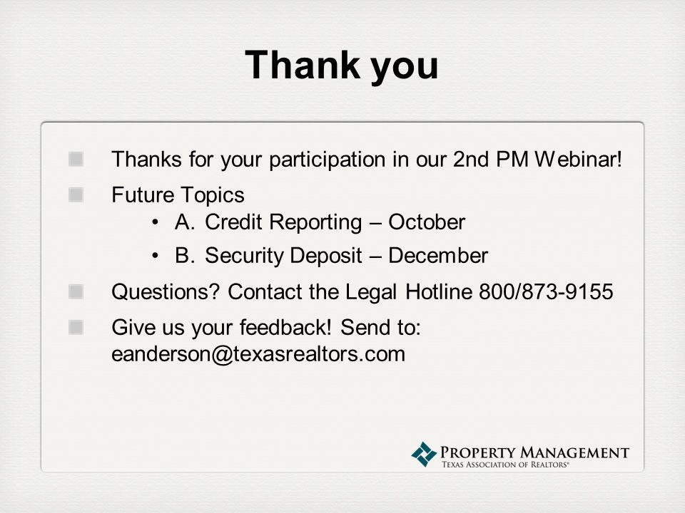Thank you Thanks for your participation in our 2nd PM Webinar!