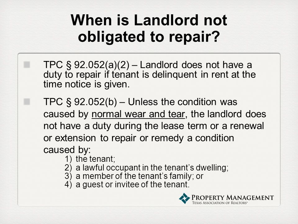 When is Landlord not obligated to repair