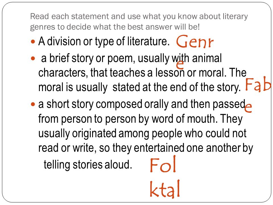 Folktale Genre Fable A division or type of literature.