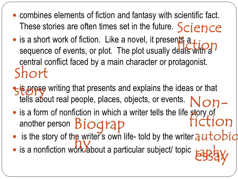 literary genres fiction non fiction ppt video online non fiction biography essay science fiction short story autobiography