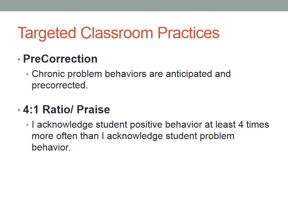 Targeted Classroom Practices