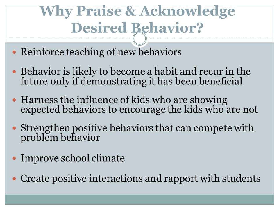 Why Praise & Acknowledge Desired Behavior