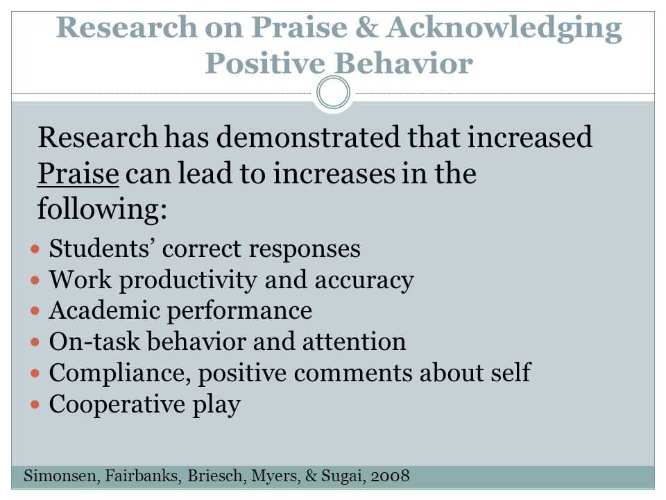 Research on Praise & Acknowledging Positive Behavior