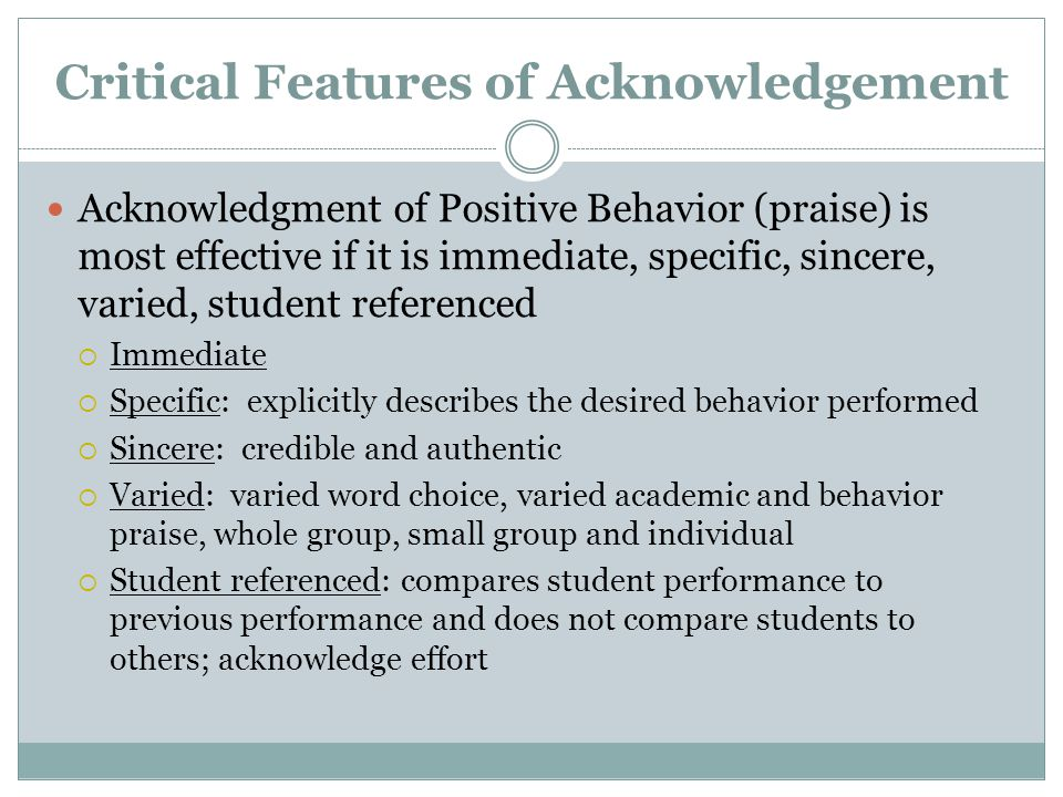 Critical Features of Acknowledgement