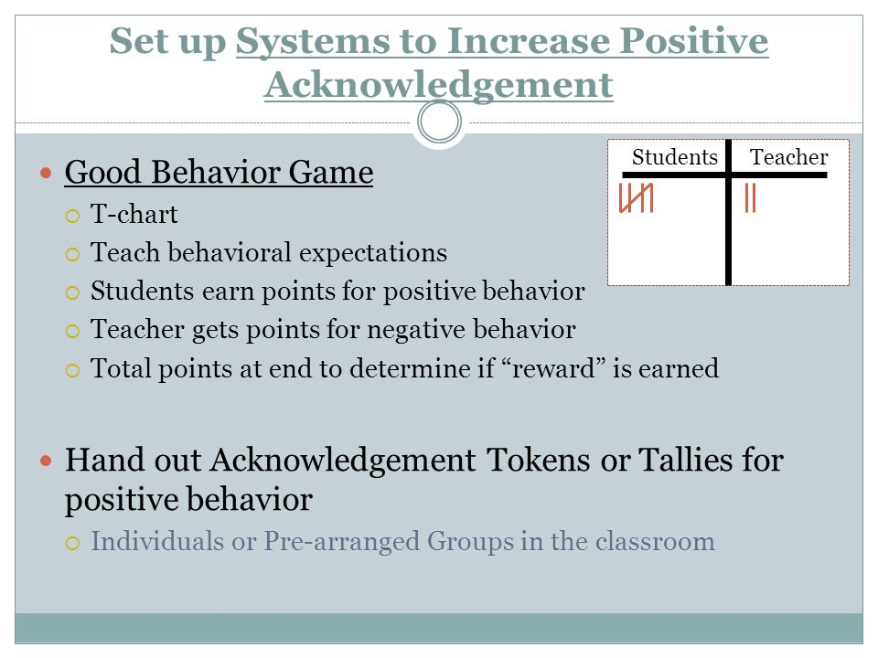 Set up Systems to Increase Positive Acknowledgement