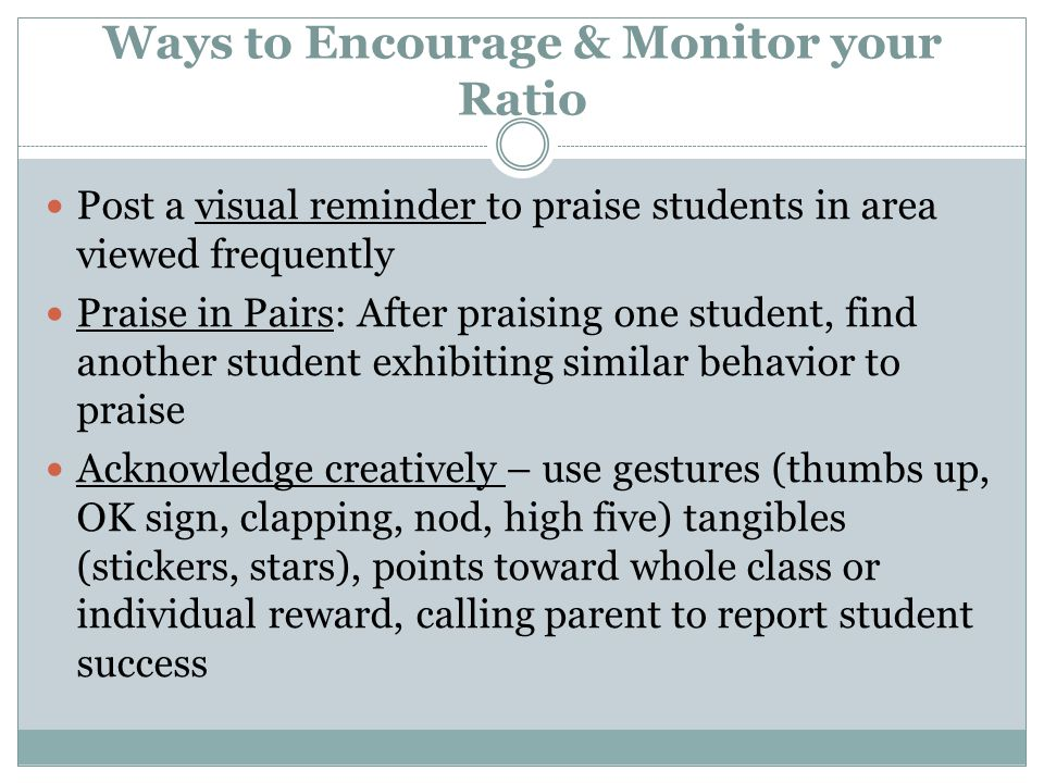 Ways to Encourage & Monitor your Ratio
