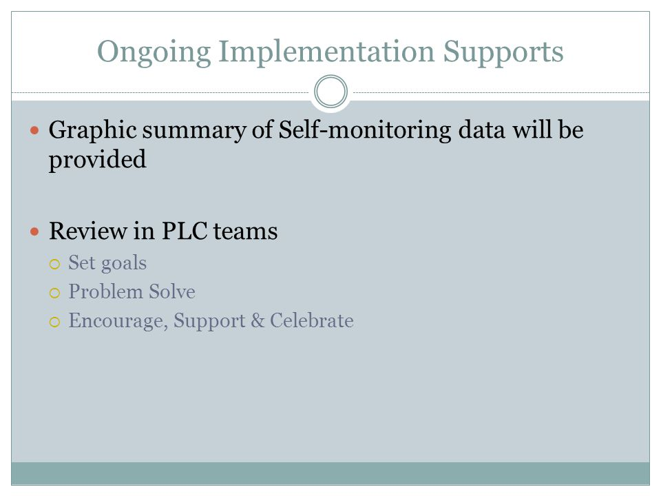 Ongoing Implementation Supports