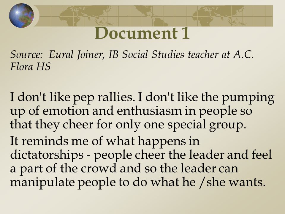 Document 1 Source: Eural Joiner, IB Social Studies teacher at A.C. Flora HS.