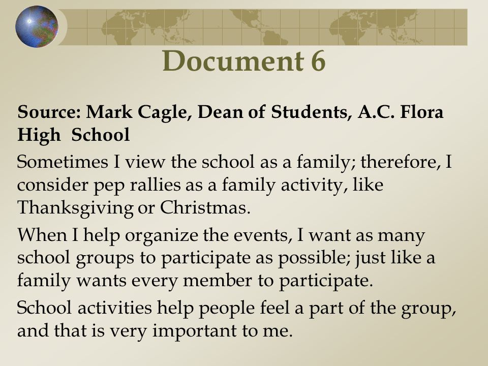 Document 6 Source: Mark Cagle, Dean of Students, A.C. Flora High School.