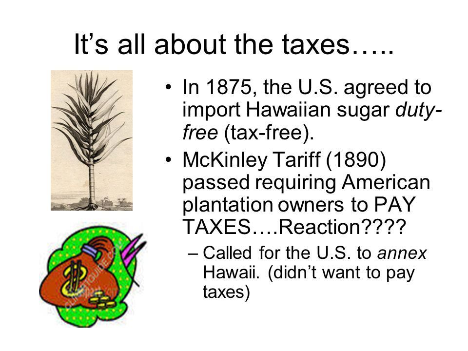 It's all about the taxes…..