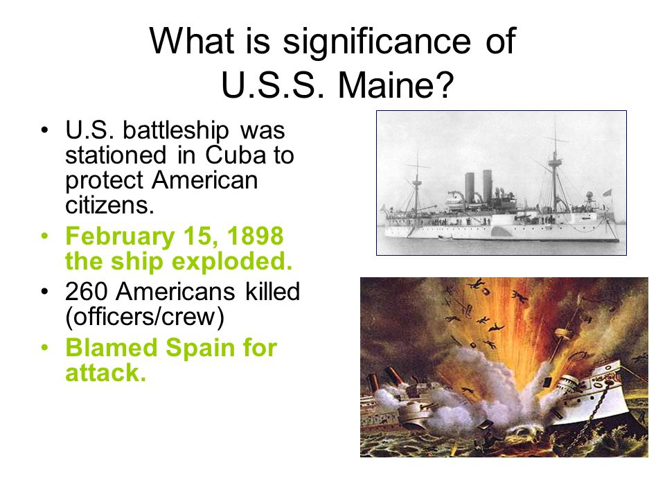 What is significance of U.S.S. Maine