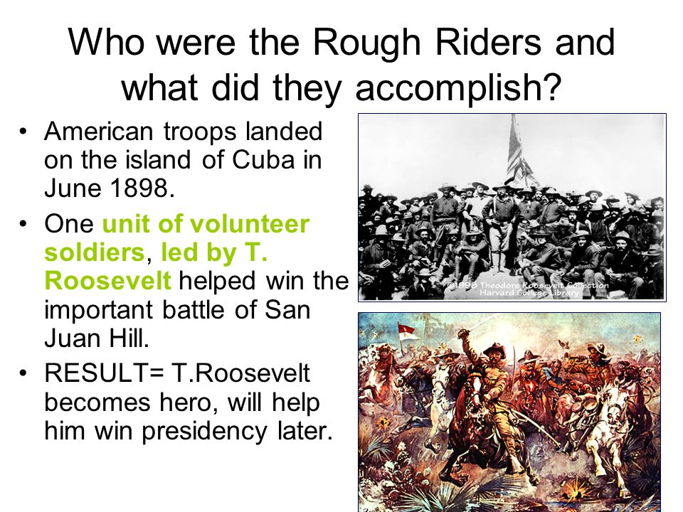 Who were the Rough Riders and what did they accomplish