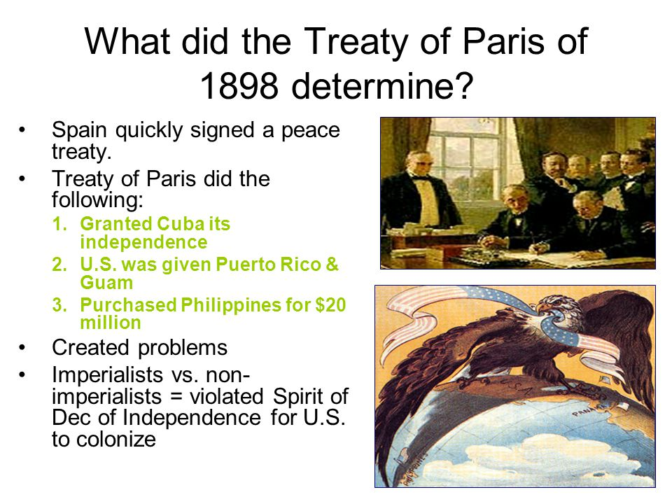 What did the Treaty of Paris of 1898 determine