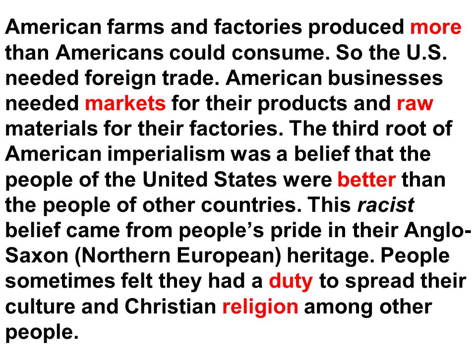 American farms and factories produced more than Americans could consume.