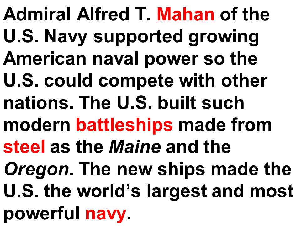 Admiral Alfred T. Mahan of the U. S