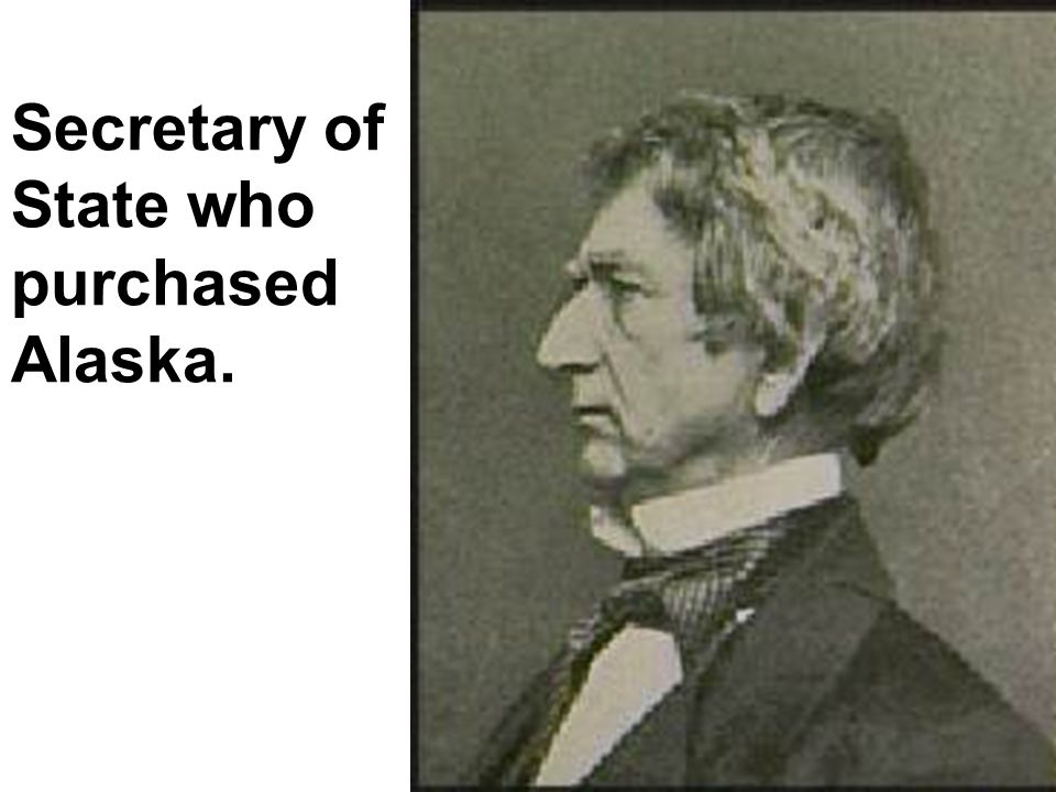 Secretary of State who purchased Alaska.