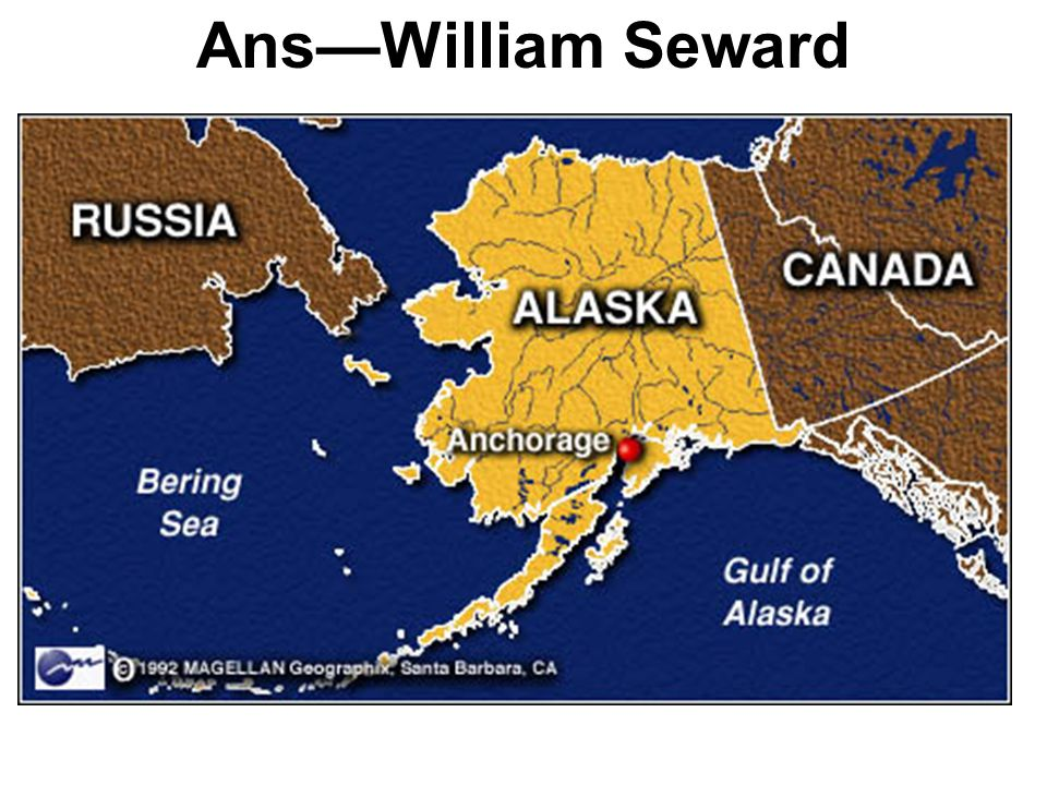 Ans—William Seward