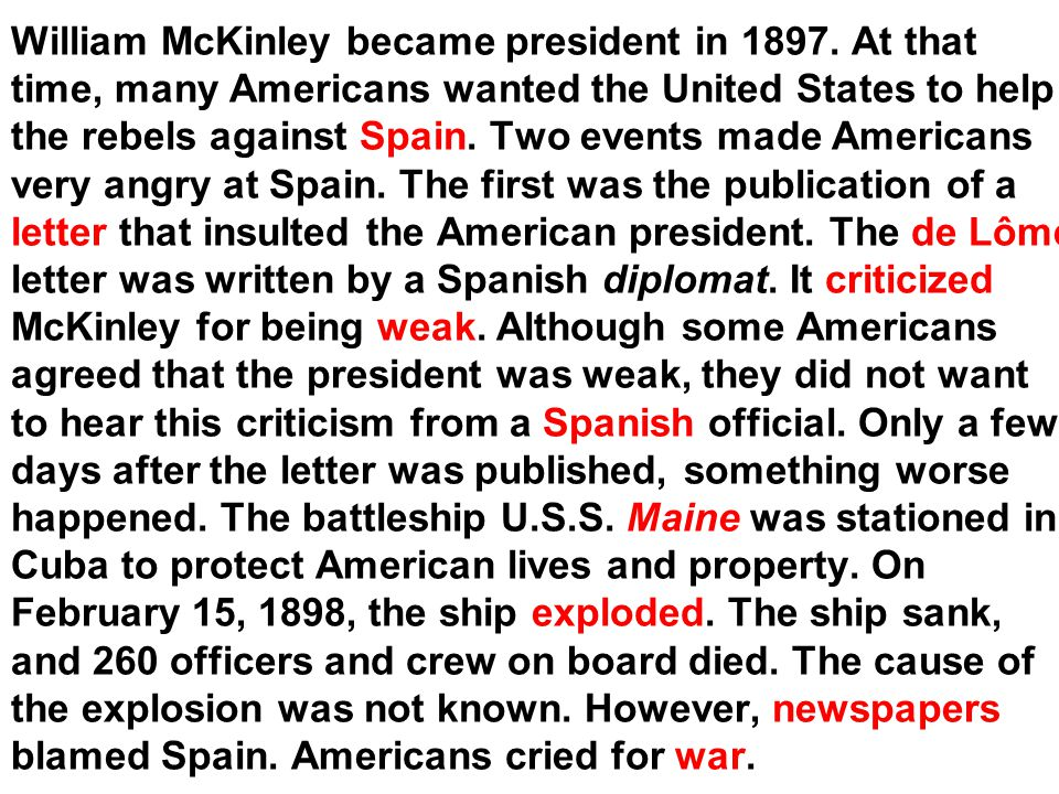 William McKinley became president in 1897