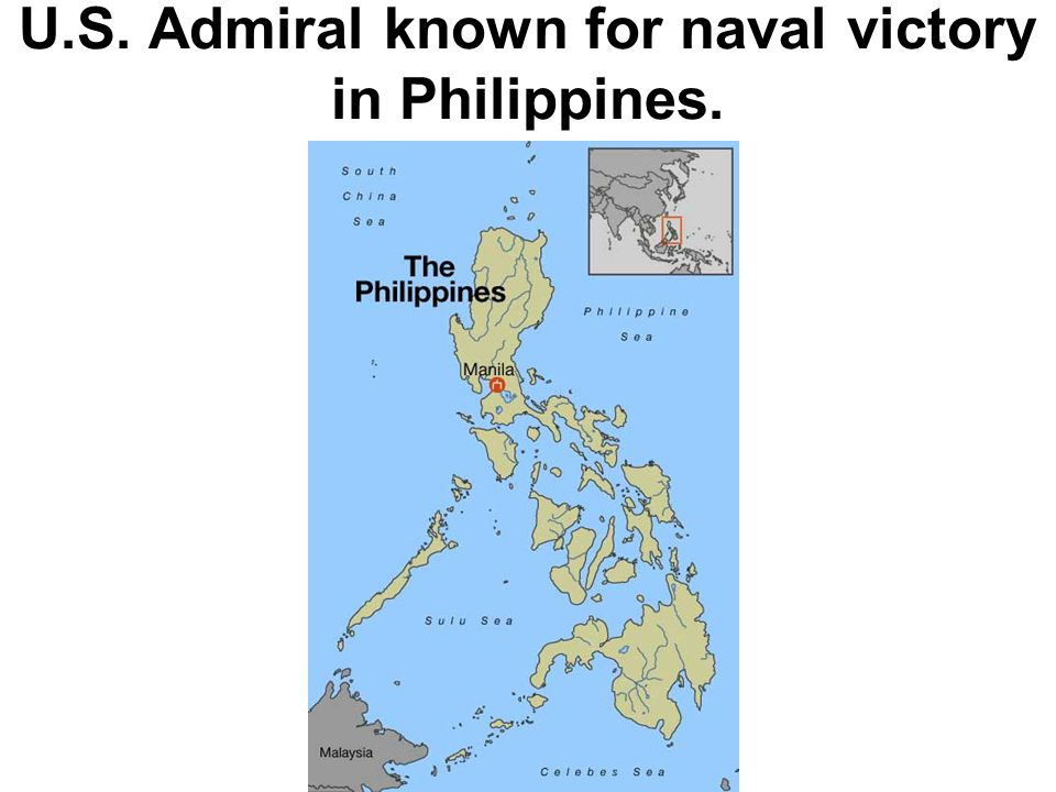 U.S. Admiral known for naval victory in Philippines.